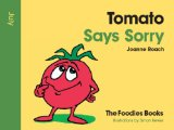 Tomato Says Sorry - July (The Foodies Books) Reviews